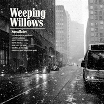 Weeping Willows: Snowflakes (Vinyl)