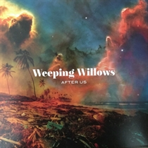 Weeping Willows: After Us (Vinyl)