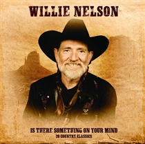 Nelson, Willie: Is There Something On Your Mind (Vinyl)