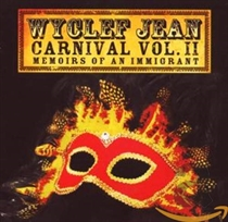 Jean, Wyclef: Carnival Vol. II Memoirs of an Immigrant (CD)