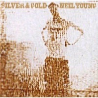 Young, Neil: Silver and Gold (Vinyl)