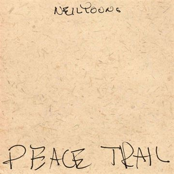 Young, Neil: Peace Trail (CD)