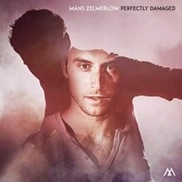 Zelmerlöw, Måns: Perfectly Damaged